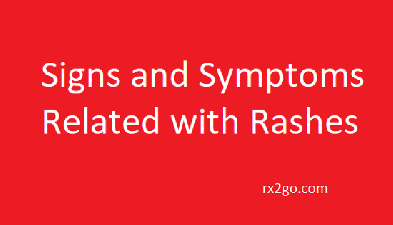 Signs Symptoms Rashes